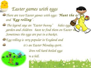 """Easter games with eggs There are two Easter games with eggs: """"Hunt the egg"""" a"""