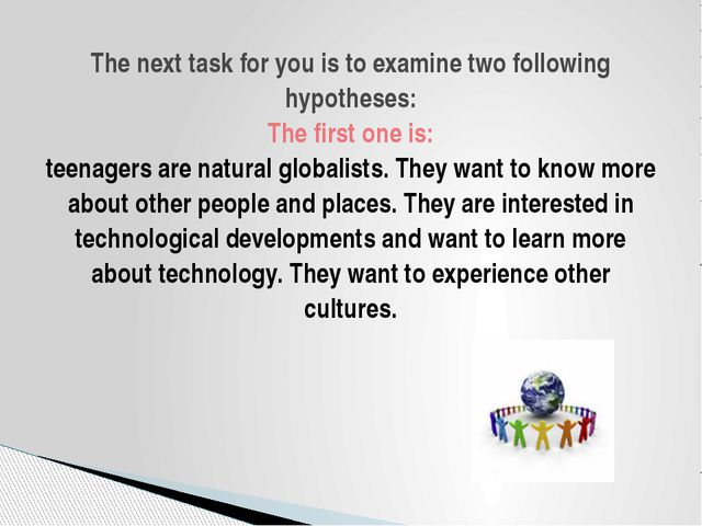 The next task for you is to examine two following hypotheses: The first one i...