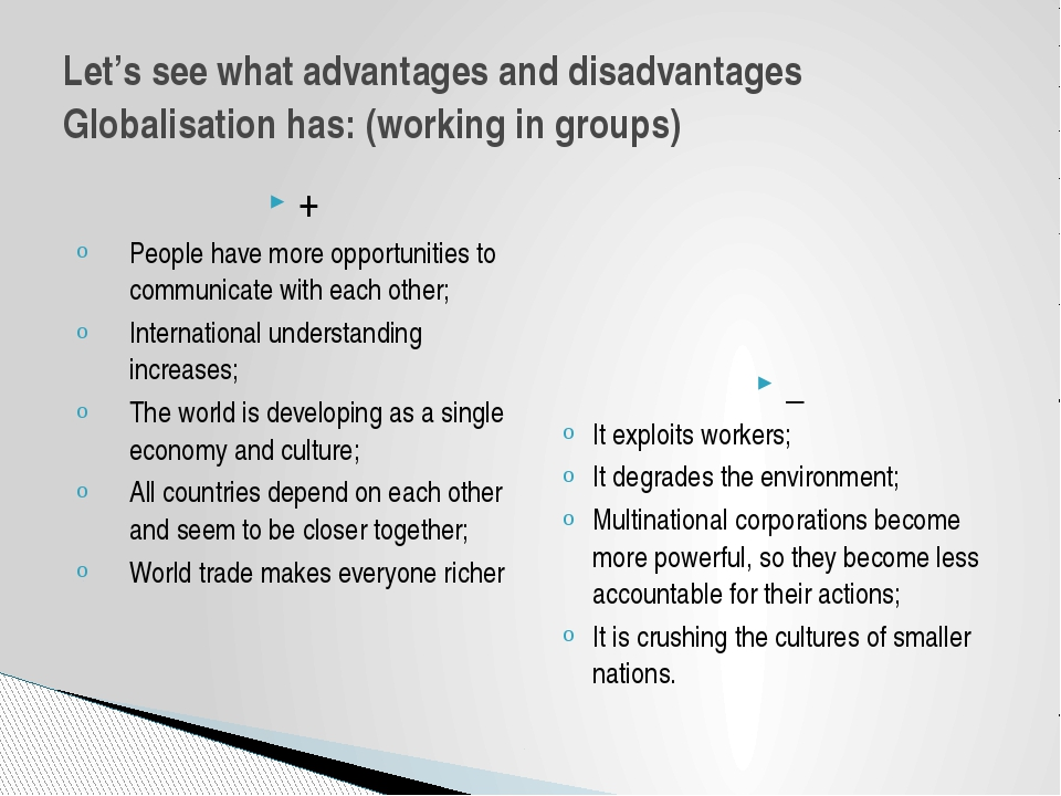 + People have more opportunities to communicate with each other; Internationa...