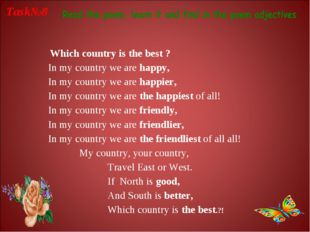 Which country is the best ? In my country we are happy, In my country we are