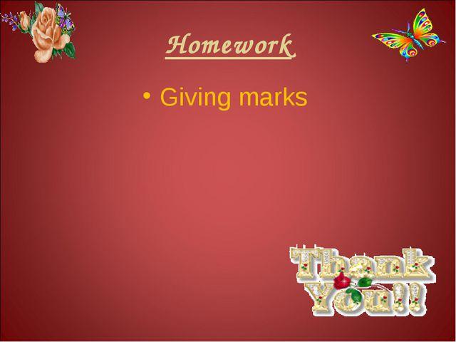 Homework Giving marks