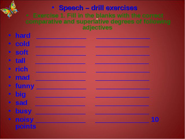 . Speech – drill exercises Exercise 1. Fill in the blanks with the correct co...