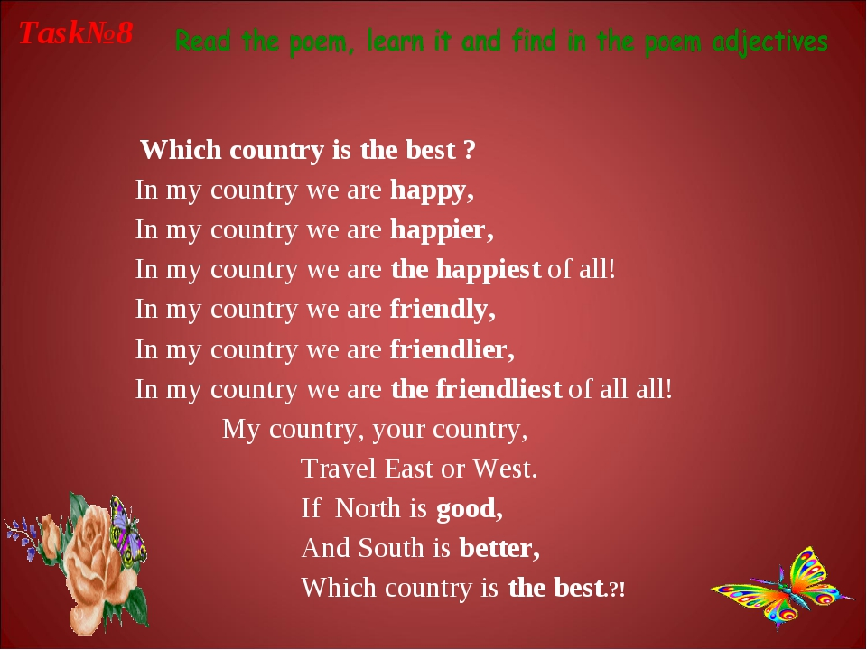 Which country is the best ? In my country we are happy, In my country we are...