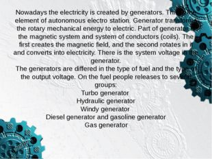 As you can see, the generators have different components(fuel). For example,