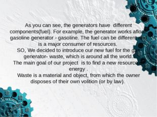 If you heat solid waste in a closed vessel of stainless steel (the retort) wi
