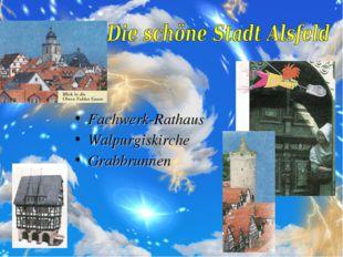 Fachwerk-Rathaus Walpurgiskirche Grabbrunnen