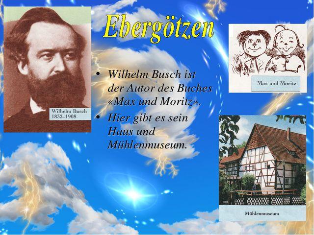 Wilhelm Busch ist der Autor des Buches «Max und Moritz». Hier gibt es sein Ha...