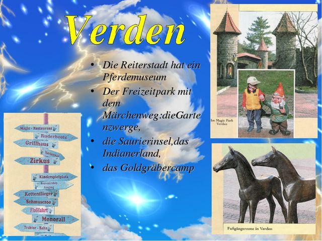 Die Reiterstadt hat ein Pferdemuseum Der Freizeitpark mit dem Märchenweg:dieG...