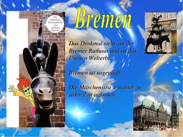 Das Denkmal steht an der Bremer Rathaus und ist das Unesco Welterbe. Bremen i...