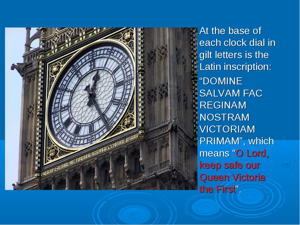 "At the base of each clock dial in gilt letters is the Latin inscription: ""DO..."