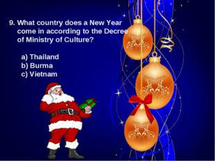 9. What country does a New Year come in according to the Decree of Ministry o