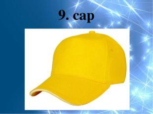 9. cap