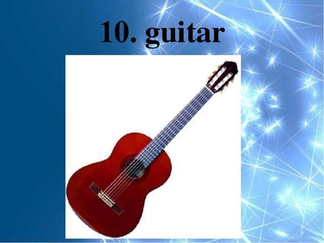 10. guitar