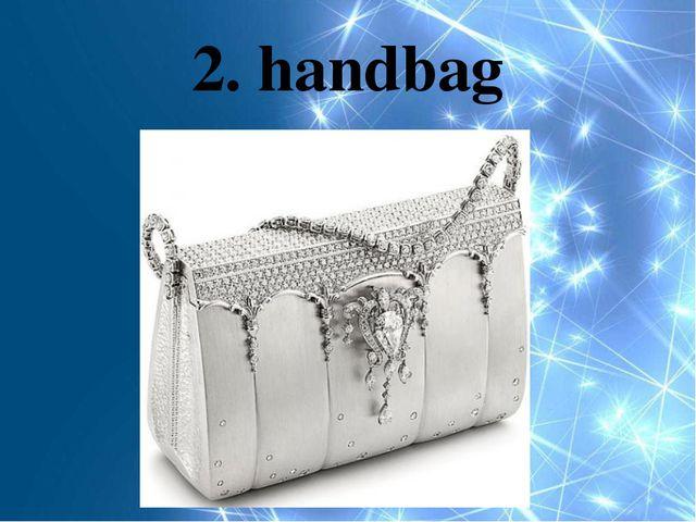 2. handbag