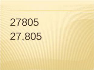 27805 27,805