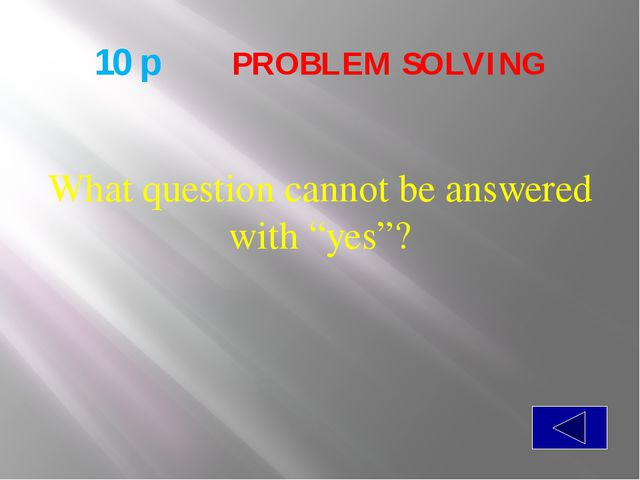 20 p  PROBLEM SOLVING What belongs to you, and yet is used more by others t...