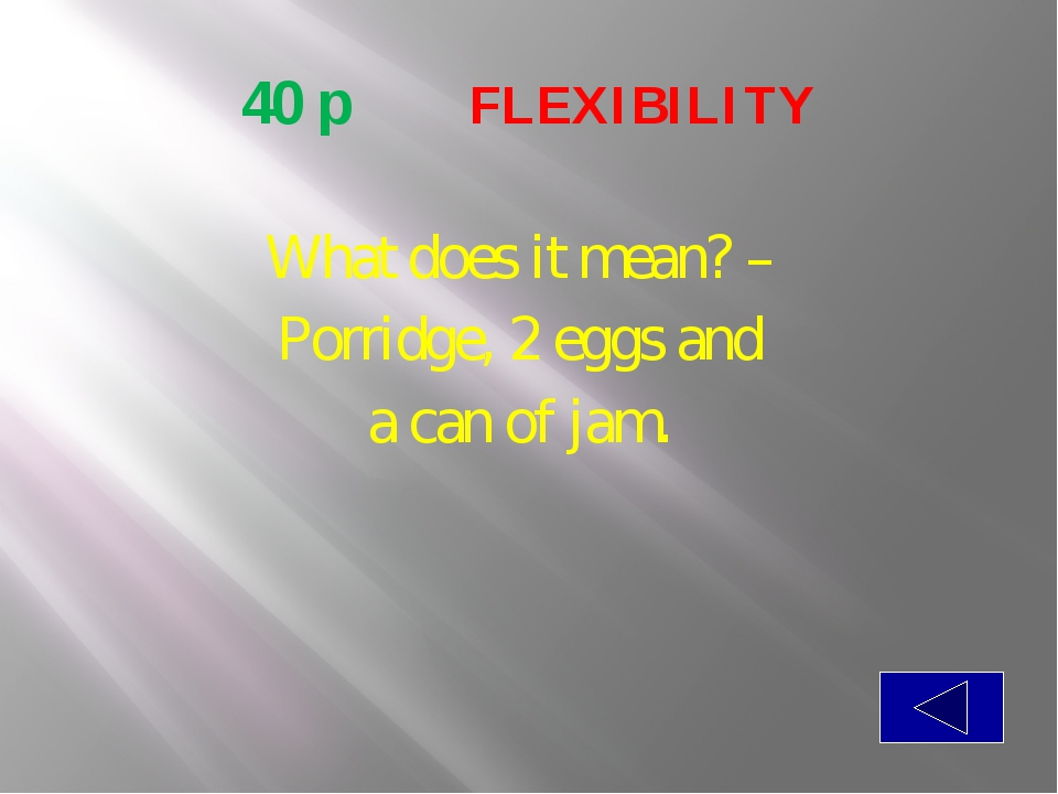 50 p  FLEXIBILITY Can we say that America has a piece of Russia?