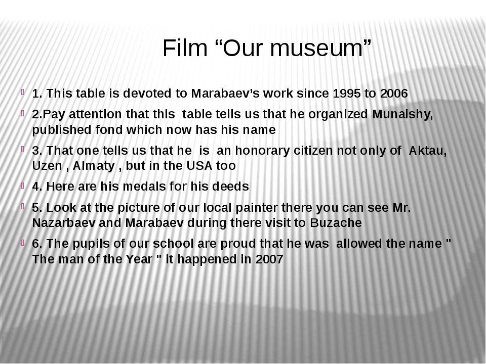 """Film """"Our museum"""" 1. This table is devoted to Marabaev's work since 1995 to..."""