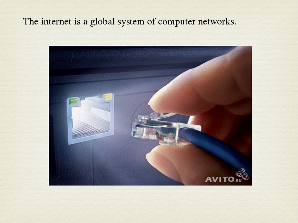 The internet is a global system of computer networks.