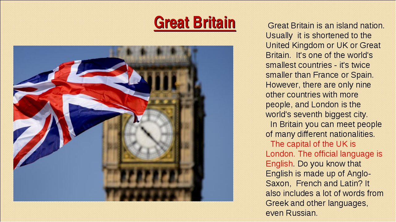 Great Britain Great Britain is an island nation. Usually it is shortened to t...