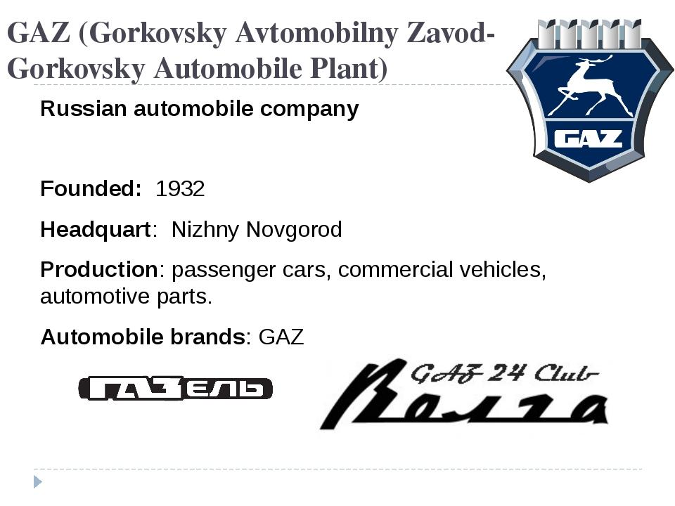 GAZ(Gorkovsky Avtomobilny Zavod- Gorkovsky Automobile Plant) Russian automob...