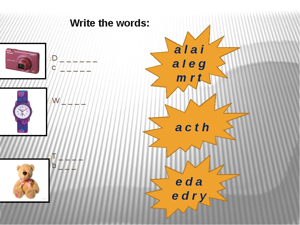 Write the words: D _ _ _ _ _ _ c _ _ _ _ _ W _ _ _ _ T _ _ _ _ b _ _ _ a l a...