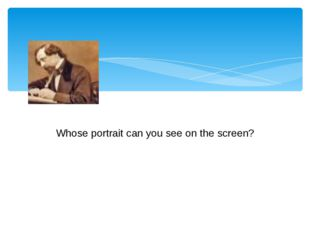 Whose portrait can you see on the screen? Whose portrait can you see on the