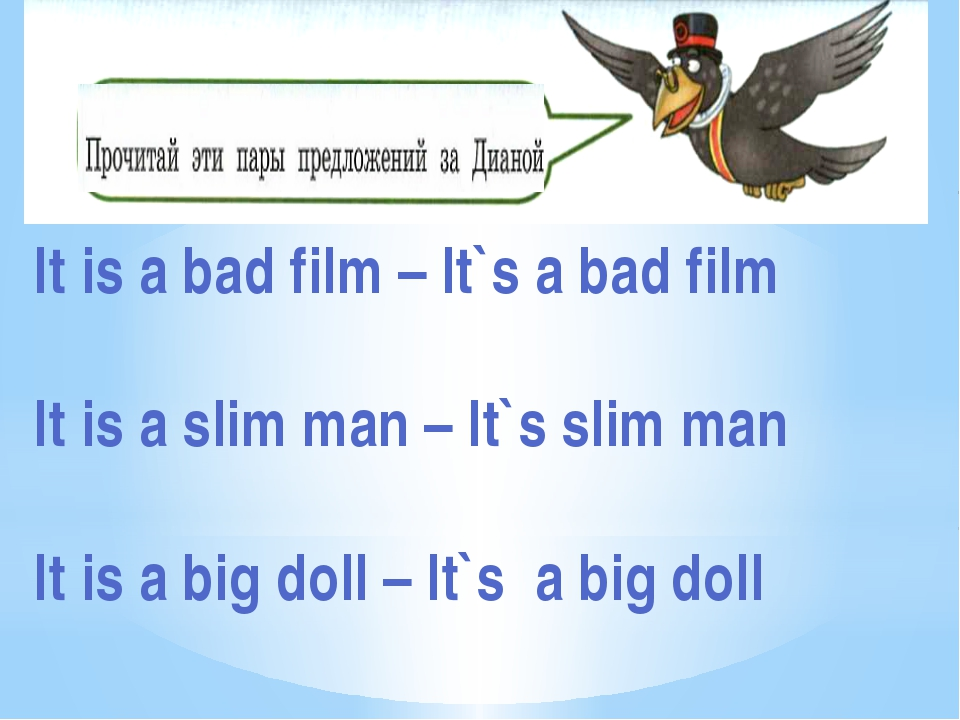 It is a bad film – It`s a bad film It is a slim man – It`s slim man It is a b...