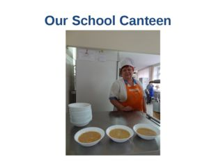 Our School Canteen