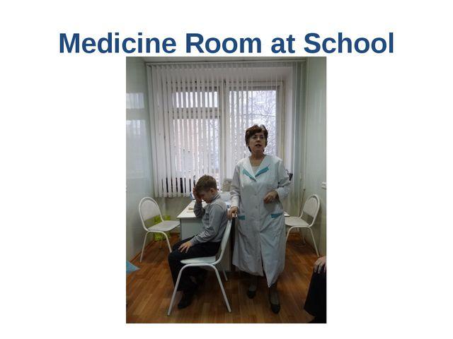 Medicine Room at School