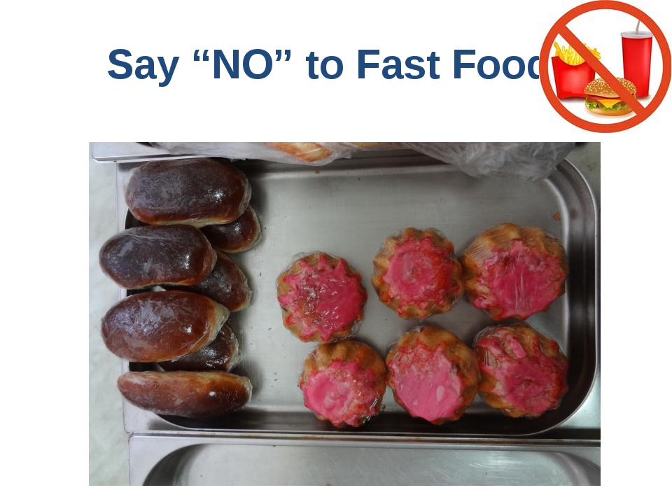 """Say """"NO"""" to Fast Food!"""