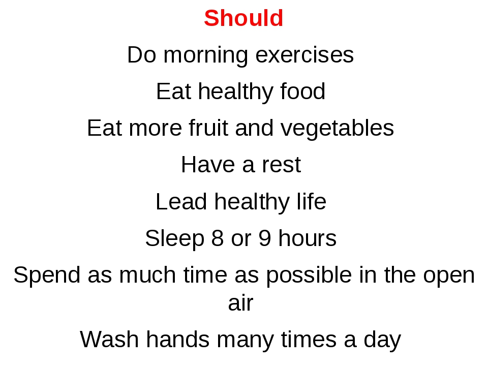 Should Do morning exercises Eat healthy food Eat more fruit and vegetables Ha...