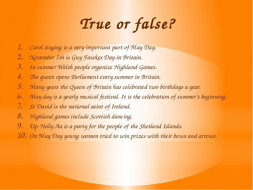 True or false? Carol singing is a very important part of May Day. November 5t...
