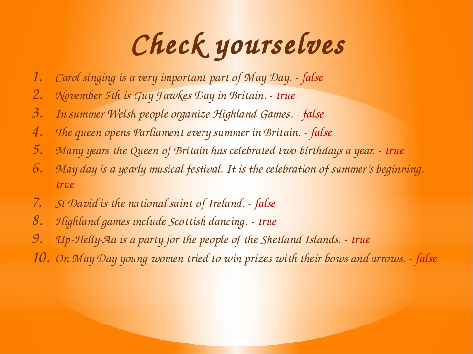 Check yourselves Carol singing is a very important part of May Day. - false N...