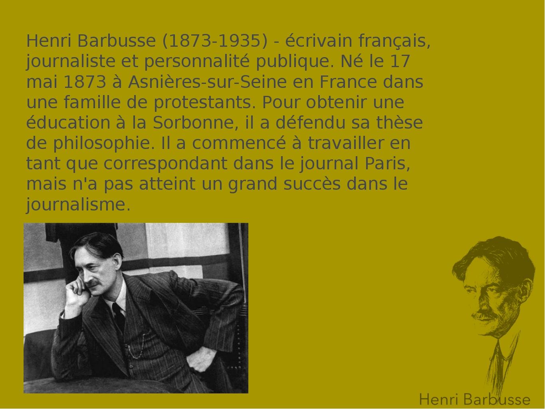 Henri Barbusse (1873-1935) - écrivain français, journaliste et personnalité p...
