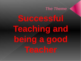 Head Professional Understanding Good knowledge about learning and learners. K