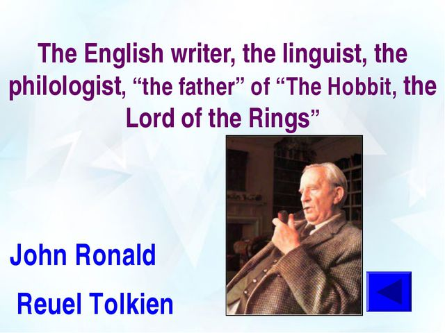 """The English writer, the linguist, the philologist, """"the father"""" of """"The Hobbi..."""