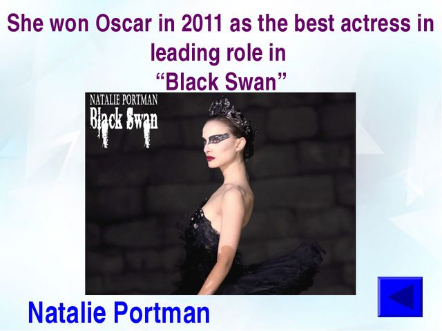 """She won Oscar in 2011 as the best actress in leading role in """"Black Swan"""" Nat..."""