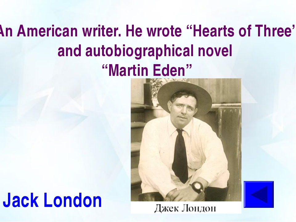"""An American writer. He wrote """"Hearts of Three"""" and autobiographical novel """"Ma..."""