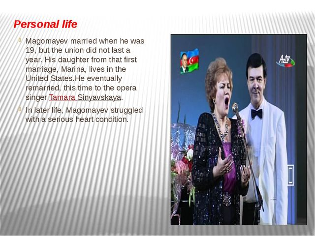 Personal life Magomayev married when he was 19, but the union did not last a...