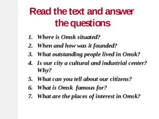 Where is Omsk situated? When and how was it founded? What outstanding people
