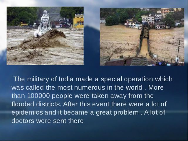 The military of India made a special operation which was called the most num...