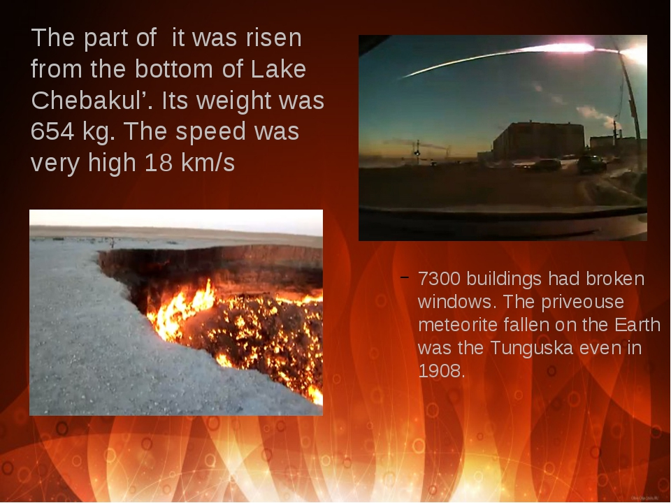 The part of it was risen from the bottom of Lake Chebakul'. Its weight was 65...