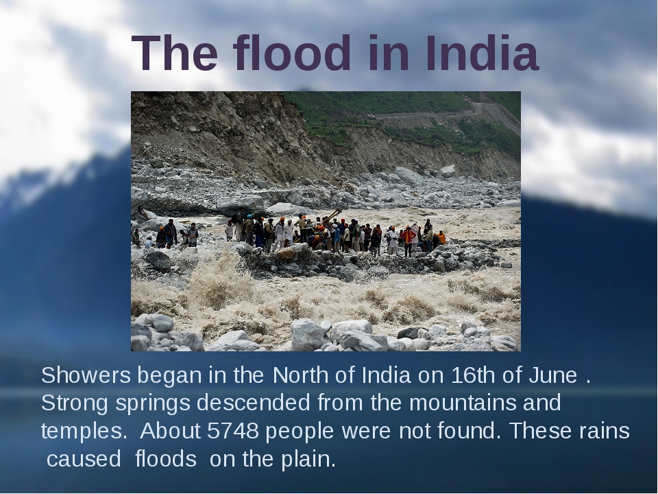Showers began in the North of India on 16th of June . Strong springs descende...