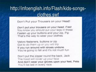 http://infoenglish.info/Flash/kids-songs-clothes.swf