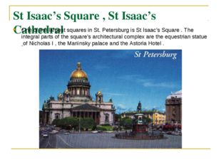 St Isaac's Square , St Isaac's Cathedral One of the largest squares in St. Pe