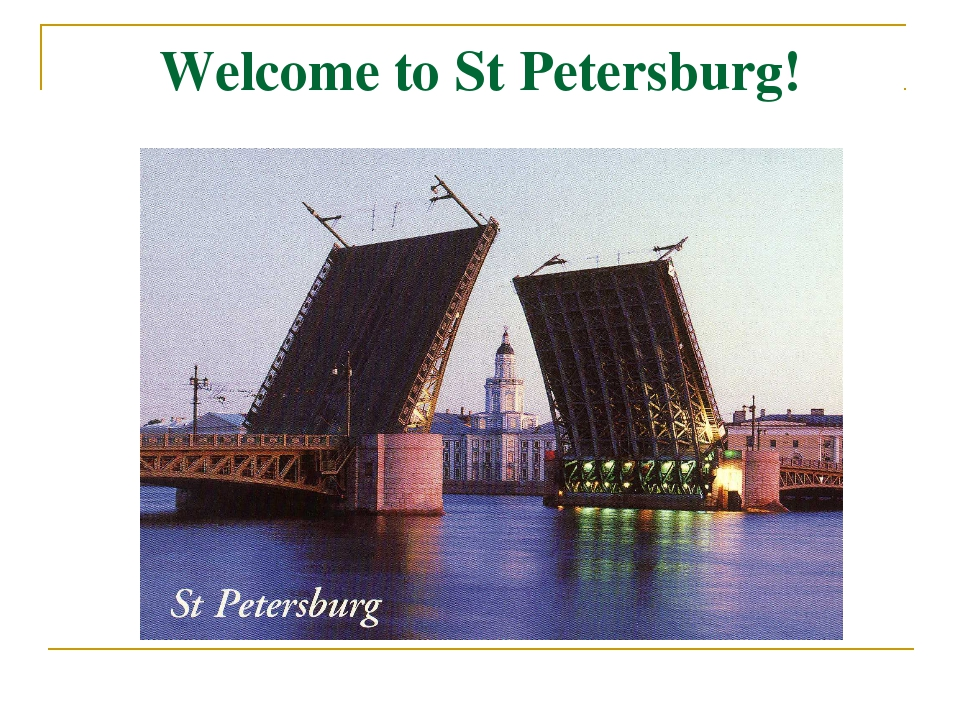 Welcome to St Petersburg!