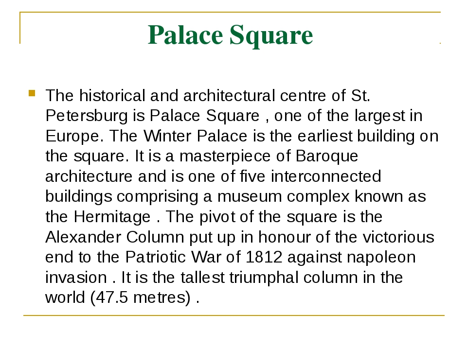 Palace Square The historical and architectural centre of St. Petersburg is Pa...