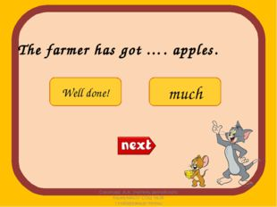 The farmer has got …. apples. Соколова А.А. Учитель английского языка МАОУ СО