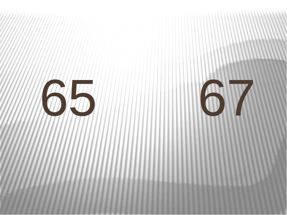 65 67